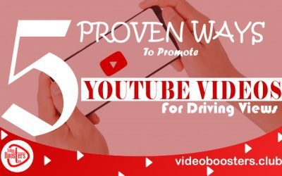 5 Proven Ways To Promote YouTube Videos For Driving Views