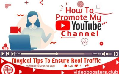 How To Promote My YouTube Channel: Magical Tips To Ensure Real Traffic