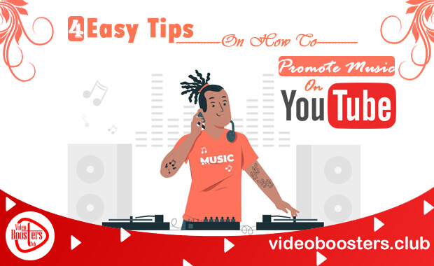 4 Easy Tips on How to Promote Music on YouTube